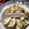 Simple and Spicy Roasted Cauliflower