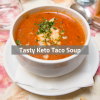 Tasty Keto Taco Soup